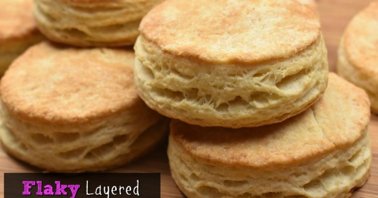 Flaky Layered Biscuit Recipe {Perfect with Sausage Gravy}