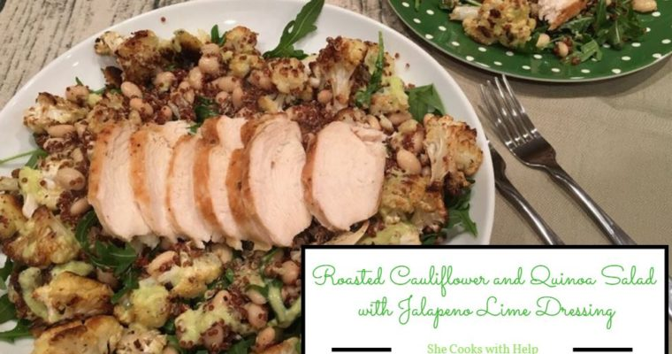 Roasted Cauliflower and Quinoa Salad with Jalapeno Lime Dressing