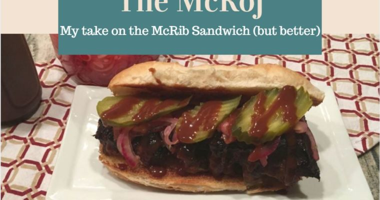 The McRoj! {My take on the McRib Sandwich but better)!!