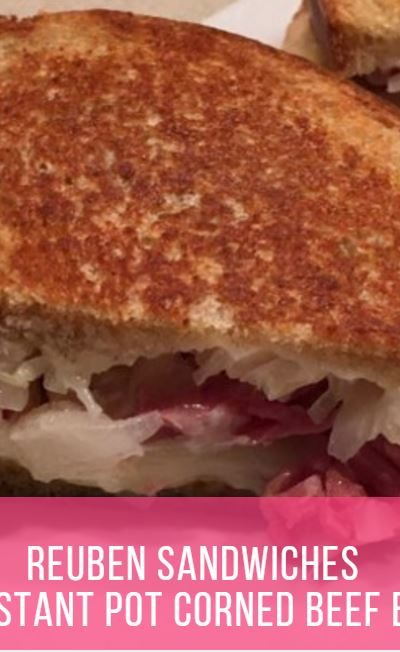Reuben Sandwiches {with Instant Pot Corned Beef Brisket}