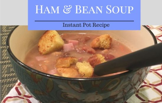 Ham & Bean Soup {Instant Pot Recipe} – Perfect for your leftover ham bone!