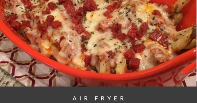 Pizza Fries {Using Air Fryer French Fries}