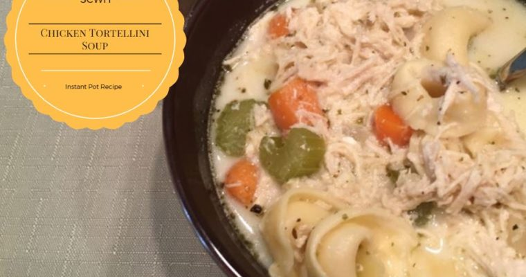 Chicken Tortellini Soup {Instant Pot Recipe}